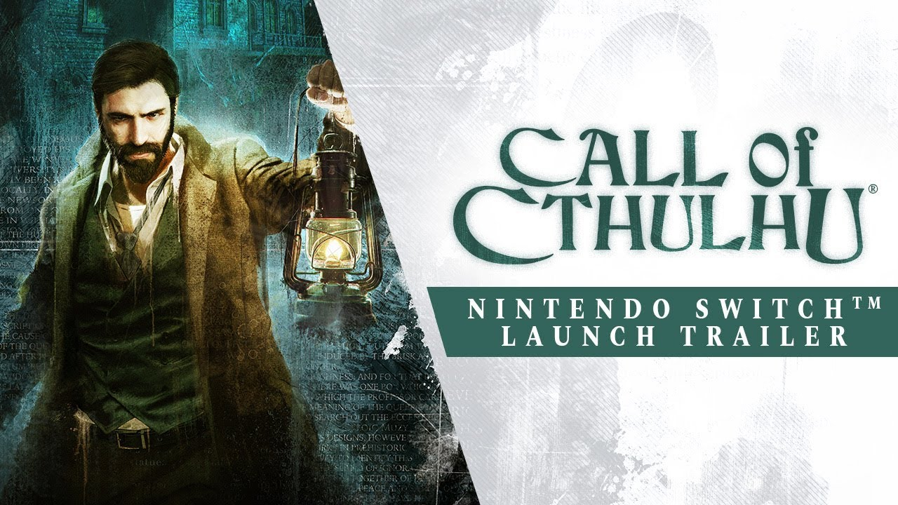 Call Of Cthulhu Switch - Launch Trailer